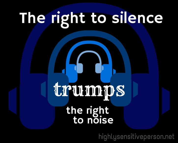 The right to silence trumps the right to noise