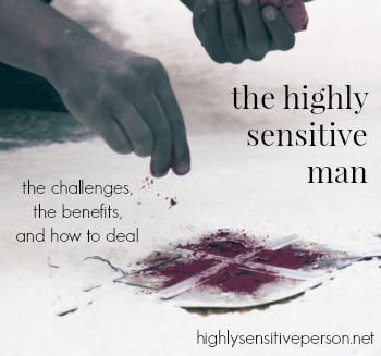 Highly Sensitive Men: successes & struggles