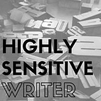 The Highly Sensitive Writer: I Really Love Words & Fonts