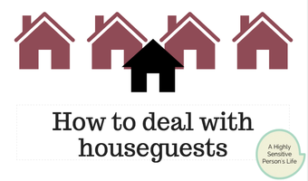 How to deal with houseguests