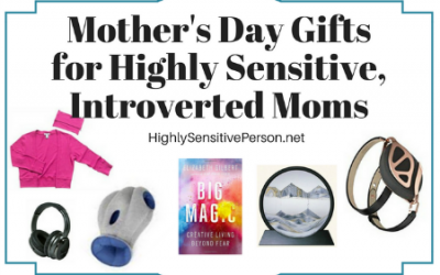 Mother's Day Gifts for Highly Sensitive People and Introverts